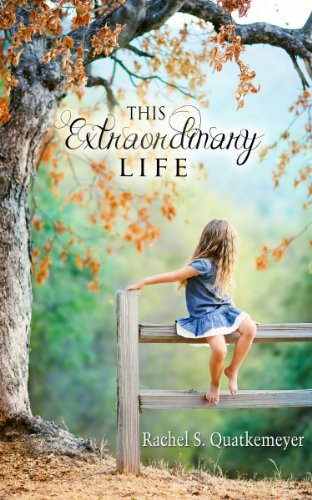 EBOOK HUNTER: WE Hunt For Books So YOU Don't Have To! -- A HotZippy Website: Today's Readers For Tomorrow's Bestsellers! © -- EBOOK HUNTER proudly presents: This Extraordinary Lifeby Rachel Quatkemeyer!
