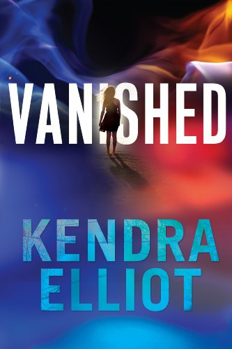 EBOOK HUNTER: WE Hunt For Books So YOU Don't Have To! -- A HotZippy Website: Today's Readers For Tomorrow's Bestsellers! © -- EBOOK HUNTER proudly presents: Vanishedby Kendra Elliot!