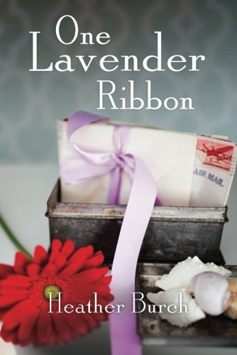 EBOOK HUNTER: WE Hunt For Books So YOU Don't Have To! -- A HotZippy Website: Today's Readers For Tomorrow's Bestsellers! © -- EBOOK HUNTER proudly presents: One Lavender Ribbonby Heather Burch!