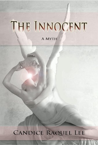 EBOOK HUNTER: WE Hunt For Books So YOU Don't Have To! -- A HotZippy Website: Today's Readers For Tomorrow's Bestsellers! © -- EBOOK HUNTER proudly presents: The Innocent: A Mythby Candice Raquel Lee!