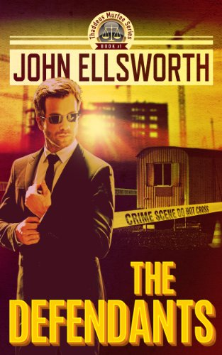 EBOOK HUNTER: WE Hunt For Books So YOU Don't Have To! -- A HotZippy Website: Today's Readers For Tomorrow's Bestsellers! © -- EBOOK HUNTER proudly presents: The Defendants (Thaddeus Murfee Legal Thriller Book 1)by John Ellsworth!