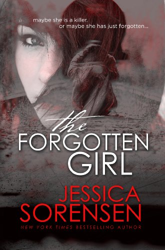 EBOOK HUNTER: WE Hunt For Books So YOU Don't Have To! -- A HotZippy Website: Today's Readers For Tomorrow's Bestsellers! © -- EBOOK HUNTER proudly presents: The Forgotten Girlby Jessica Sorensen!