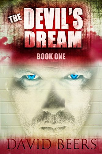 The Devil's Dream: Book One by David Beers