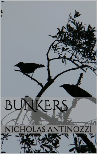 EBOOK HUNTER: WE Hunt For Books So YOU Don't Have To! -- A HotZippy Website: Today's Readers For Tomorrow's Bestsellers! © -- EBOOK HUNTER proudly presents: Bunkersby Nicholas Antinozzi!