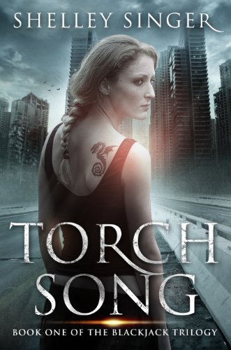 EBOOK HUNTER: WE Hunt For Books So YOU Don't Have To! -- A HotZippy Website: Today's Readers For Tomorrow's Bestsellers! © -- EBOOK HUNTER proudly presents: Torch Song: A Kickass Heroine, A Post-Apocalyptic World: Book One Of The Blackjack Trilogyby Shelley Singer!
