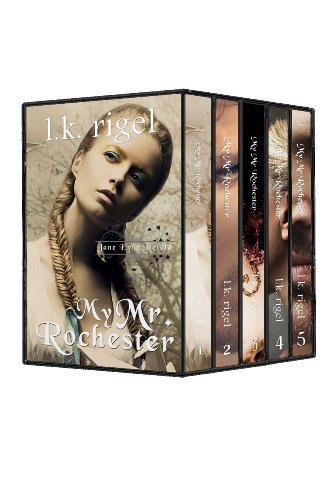 My Mr. Rochester: The Complete Box Set (Jane Eyre Retold) by LK Rigel