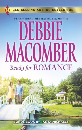 Ready for Romance (Harlequin Bestselling Author) by Debbie Macomber