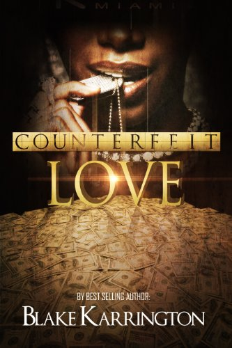EBOOK HUNTER: WE Hunt For Books So YOU Don't Have To! -- A HotZippy Website: Today's Readers For Tomorrow's Bestsellers! © -- EBOOK HUNTER proudly presents: Counterfeit Loveby Blake Karrington!
