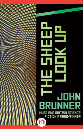 EBOOK HUNTER: WE Hunt For Books So YOU Don't Have To! -- A HotZippy Website: Today's Readers For Tomorrow's Bestsellers! © -- EBOOK HUNTER proudly presents: The Sheep Look Upby John Brunner!