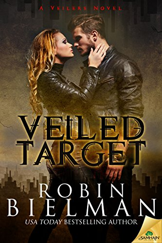 Veiled Target (A Veilers Novel) by Robin Bielman