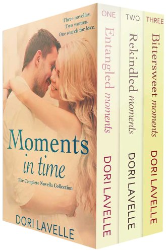 Moments In Time: The Complete Novella Collection by Dori Lavelle