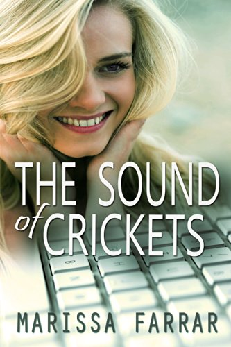 EBOOK HUNTER: WE Hunt For Books So YOU Don't Have To! -- A HotZippy Website: Today's Readers For Tomorrow's Bestsellers! © -- EBOOK HUNTER proudly presents: The Sound of Cricketsby Marissa Farrar!