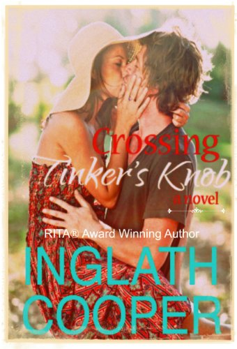 EBOOK HUNTER: WE Hunt For Books So YOU Don't Have To! -- A HotZippy Website: Today's Readers For Tomorrow's Bestsellers! © -- EBOOK HUNTER proudly presents: Crossing Tinker's Knobby Inglath Cooper!