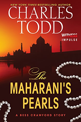 EBOOK HUNTER: WE Hunt For Books So YOU Don't Have To! -- A HotZippy Website: Today's Readers For Tomorrow's Bestsellers! © -- EBOOK HUNTER proudly presents: The Maharani's Pearls: A Bess Crawford Story (Bess Crawford Mysteries)by Charles Todd!