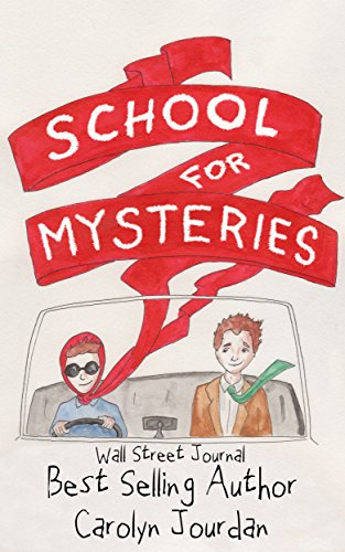 EBOOK HUNTER: WE Hunt For Books So YOU Don't Have To! -- A HotZippy Website: Today's Readers For Tomorrow's Bestsellers! © -- EBOOK HUNTER proudly presents: The School for Mysteries: A Cozy Paranormal Adventureby Carolyn Jourdan!