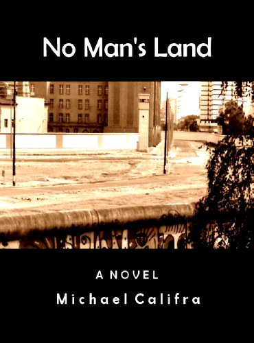No Man's Land by Michael Califra