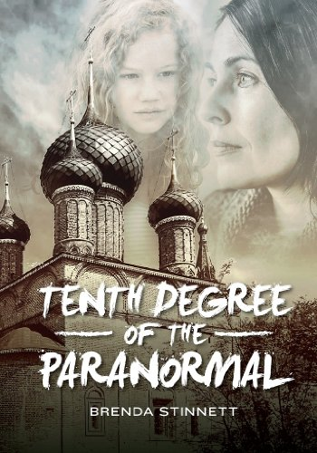 EBOOK HUNTER: WE Hunt For Books So YOU Don't Have To! -- A HotZippy Website: Today's Readers For Tomorrow's Bestsellers! © -- EBOOK HUNTER proudly presents: Tenth Degree of the Paranormalby Brenda Stinnett!