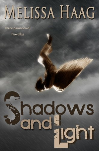 EBOOK HUNTER: WE Hunt For Books So YOU Don't Have To! -- A HotZippy Website: Today's Readers For Tomorrow's Bestsellers! © -- EBOOK HUNTER proudly presents: Shadows and Lightby Melissa Haag!