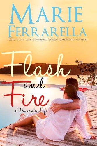 Flash and Fire (A Woman's Life Book 3) by Marie Ferrarella