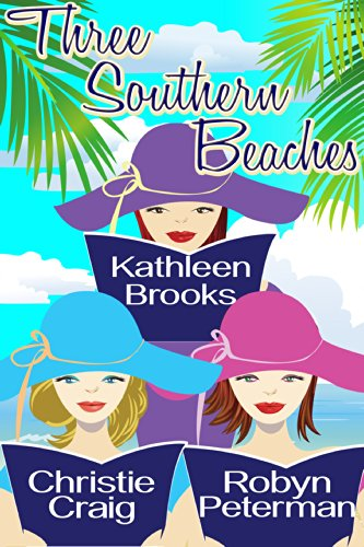 Three Southern Beaches: A Summer Beach Read Box Set by Kathleen Brooks