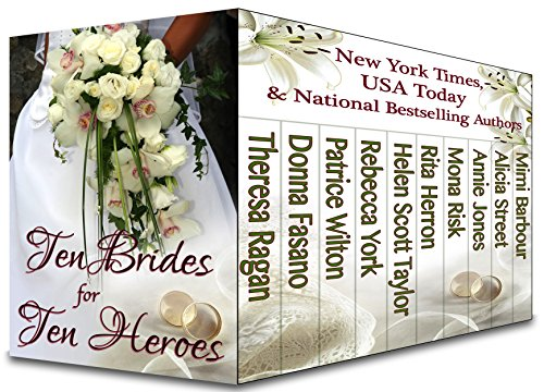 EBOOK HUNTER: WE Hunt For Books So YOU Don't Have To! -- A HotZippy Website: Today's Readers For Tomorrow's Bestsellers! © -- EBOOK HUNTER proudly presents: Ten Brides for Ten Heroesby Theresa Ragan!