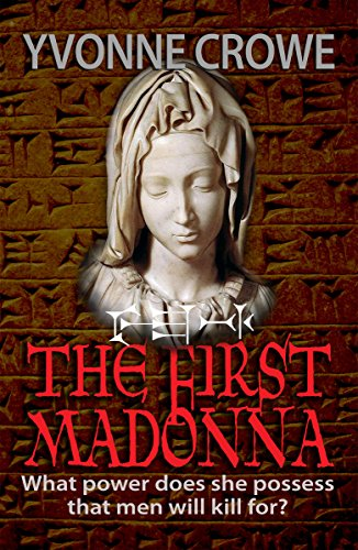 THE FIRST MADONNA (NICOLINA FABIANI SERIES Book 2) by YVONNE CROWE