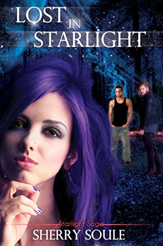 Lost in Starlight (Starlight Saga Book 1) by Sherry Soule