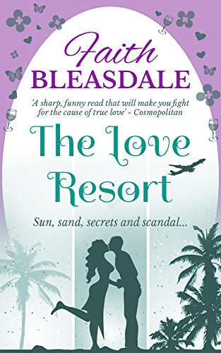 The Love Resort by Faith Bleasdale
