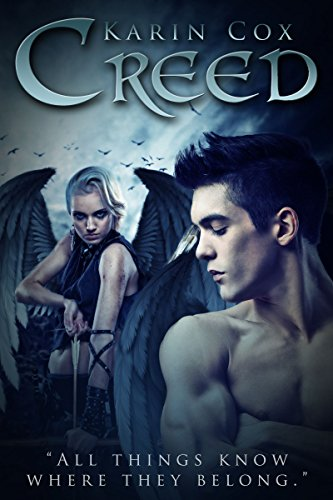 EBOOK HUNTER: WE Hunt For Books So YOU Don't Have To! -- A HotZippy Website: Today's Readers For Tomorrow's Bestsellers! © -- EBOOK HUNTER proudly presents: Creed: All things know where they belong (Paranormal Fallen Angels/Vampires Book 3)by Karin Cox!