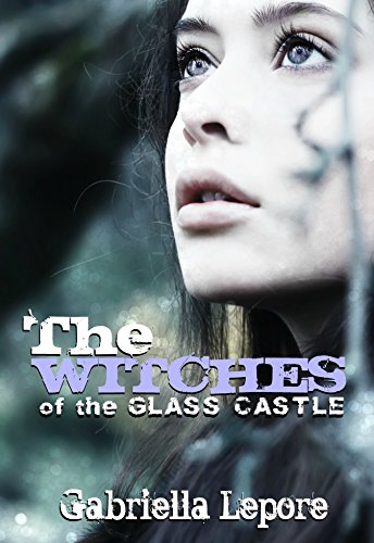 EBOOK HUNTER: WE Hunt For Books So YOU Don't Have To! -- A HotZippy Website: Today's Readers For Tomorrow's Bestsellers! © -- EBOOK HUNTER proudly presents: The Witches of the Glass Castleby Gabriella Lepore!