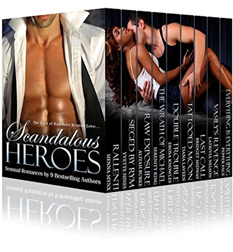 EBOOK HUNTER: WE Hunt For Books So YOU Don't Have To! -- A HotZippy Website: Today's Readers For Tomorrow's Bestsellers! © -- EBOOK HUNTER proudly presents: Scandalous Heroes Box Set: 9 BEST SELLING AUTHORS OF SENSUAL ROMANCEby Various Authors!