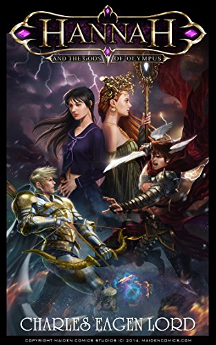 Hannah and the Gods of Olympus (The Gods of Olympus Series Book 1) by Charles Eagen Lord