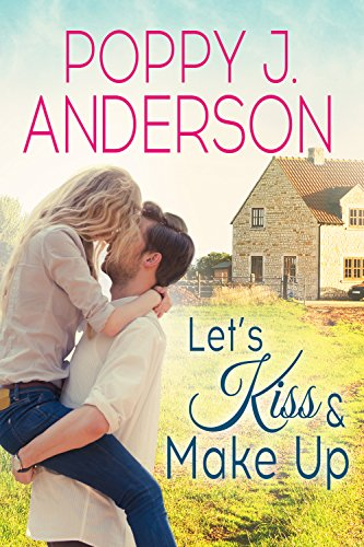 Let's Kiss and Make Up by Poppy J. Anderson