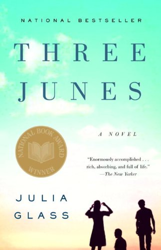 Three Junes: A novel by Julia Glass