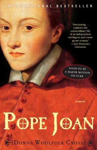 Pope Joan: A Novel by Donna Woolfolk Cross