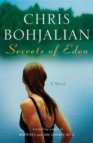 Secrets of Eden: A Novel by Chris Bohjalian