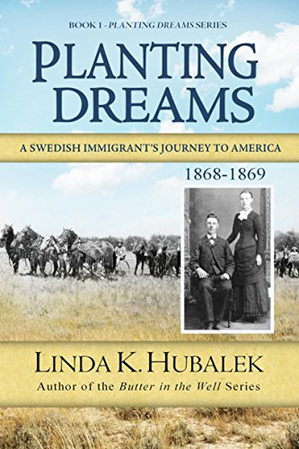 Planting Dreams (Planting Dreams Series Book 1) by Linda Hubalek
