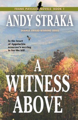 A Witness Above (Frank Pavlicek Mystery Series Book 1) by Andy Straka