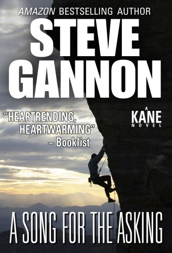 A Song for the Asking (A Kane Novel Book 1) by Steve Gannon