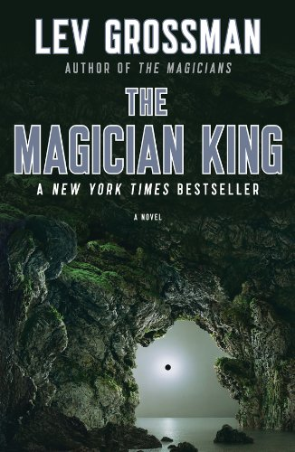 The Magician King: A Novel (The Magicians) by Lev Grossman