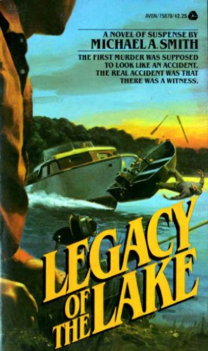 Legacy of the Lake by Michael A. Smith