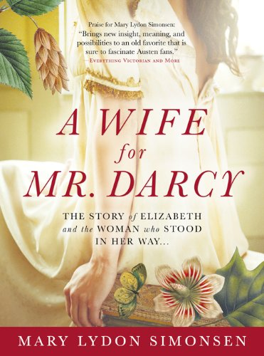 Wife for Mr. Darcy by Mary Lydon Simonsen