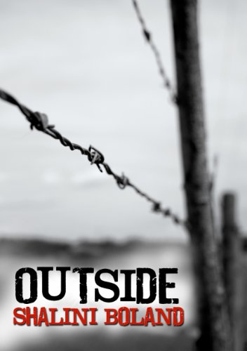 OUTSIDE - a post-apocalyptic novel (Outside Series Book 1) by Shalini Boland
