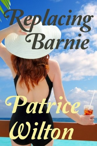 Replacing Barnie (Candy Bar Book 1) by Patrice Wilton