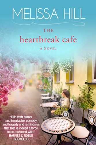 The Heartbreak Cafe (Lakeview #1) by Melissa Hill