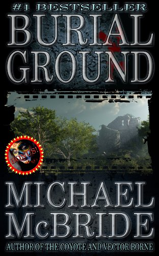 Burial Ground: A Novel by Michael McBride