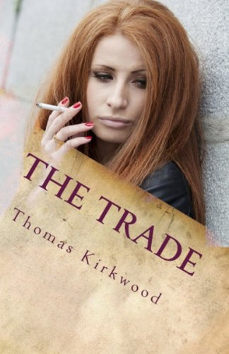 THE TRADE by Thomas Kirkwood