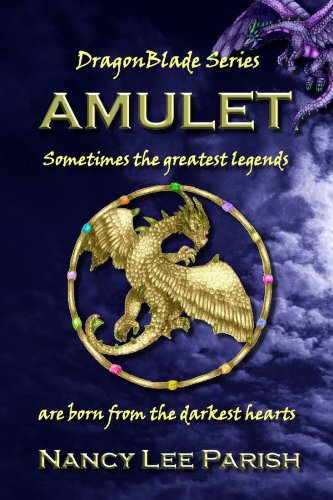 Amulet (DragonBlade Book 1) by Nancy Lee Parish