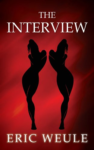 The Interview (Kelly Jenks Book 1) by Eric Weule