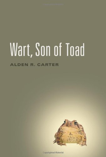 Wart, Son Of Toad by Alden R. Carter